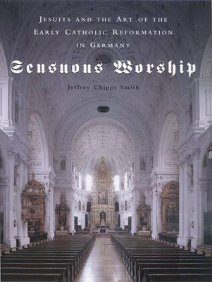 Sensuous Worship by Jeffrey Chipps Smith