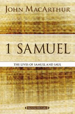 1 Samuel by John F. MacArthur
