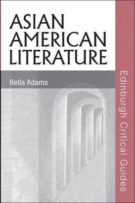 Asian American Literature by Bella Adams