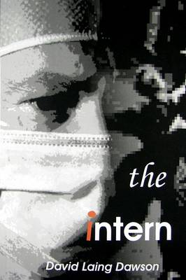 The Intern by David Laing Dawson