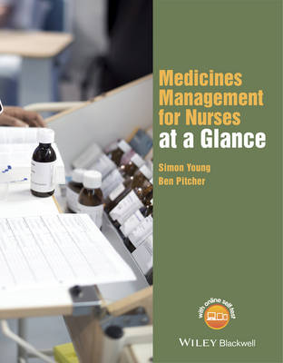 Medicines Management for Nurses at a Glance by Simon Young