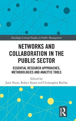 Researching Networks and Collaboration in the Public Sector by Joris Voets