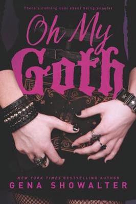 Oh My Goth by Gena Showalter