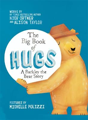 The Big Book of Hugs by Nick Ortner