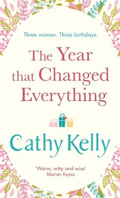 Year That Changed Everything by Cathy Kelly