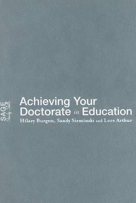 Achieving Your Doctorate in Education by Hilary Burgess