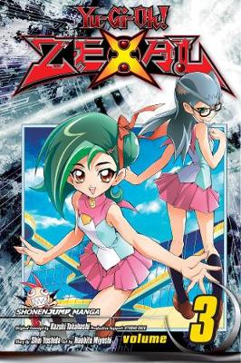 Yu-Gi-Oh! Zexal, Vol. 3 by Shin Yoshida