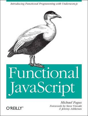 Functional JavaScript by Michael Fogus