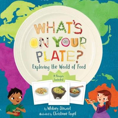 What's on Your Plate? by Whitney Stewart