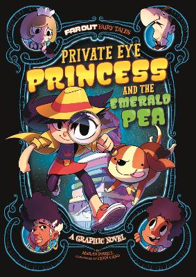 Private Eye Princess and the Emerald Pea: A Graphic Novel by Martin Powell