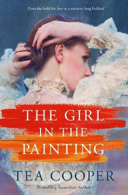 The Girl In The Painting by Tea Cooper