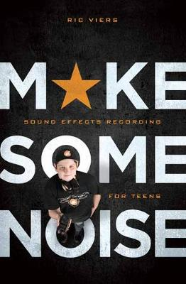 Make Some Noise by Ric Viers
