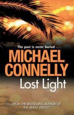 Lost Light (Bosch 9) by Michael Connelly