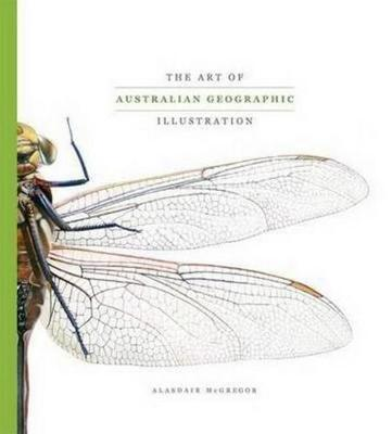 Art of Australian Geographic Illustration by Alasdair McGregor