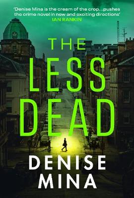 The Less Dead by Denise Mina