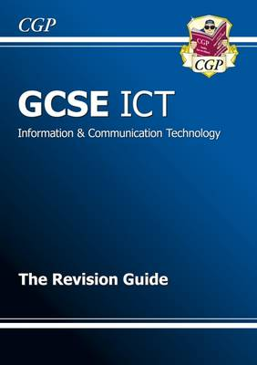 GCSE ICT Revision Guide (A*-G Course) book