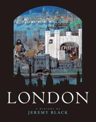 London by Professor Jeremy Black