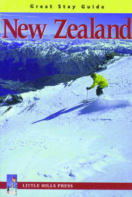 New Zealand: Great Stay Guide by LHP Editorial