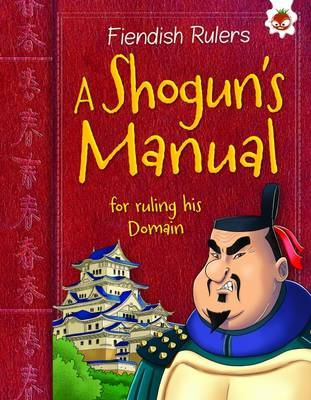 A Shogun's Manual: for ruling his Domain by Catherine Chambers
