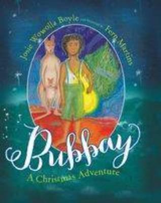 Bubbay by Josie Wowolla Boyle