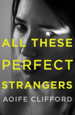 All These Perfect Strangers book