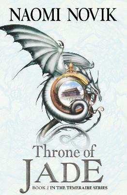 Throne of Jade by Naomi Novik