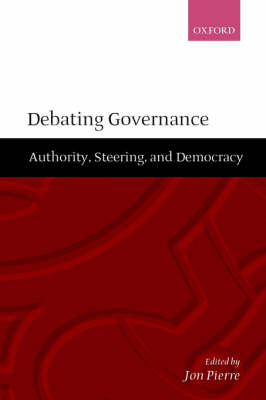 Debating Governance by Jon Pierre