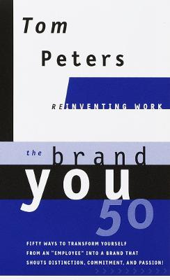 The Brand You 50 by Tom Peters