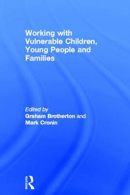 Working with Vulnerable Children, Young People and Families book