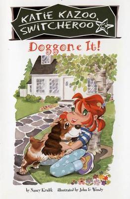 Doggone it! by Nancy Krulik
