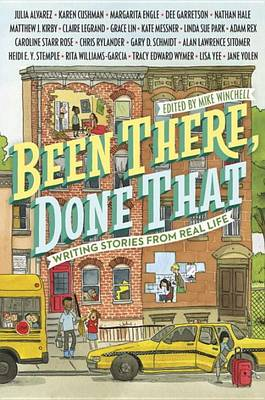 Been There, Done That: Writing Stories from Real Life by Tomie dePaola