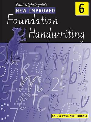 New Improved Foundation Handwriting NSW Year 6 by Gail And Paul Nightingale