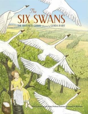 Six Swans by Wilhelm Grimm