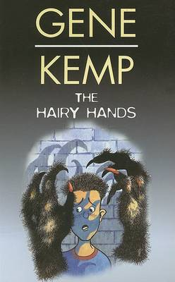 The Hairy Hands by Gene Kemp