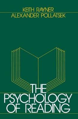 The Psychology of Reading by Keith Rayner