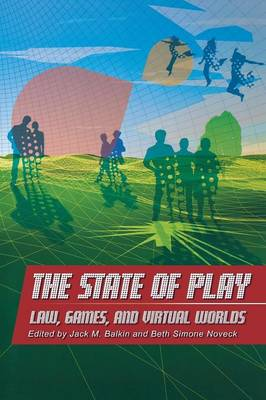The State of Play by Jack M. Balkin
