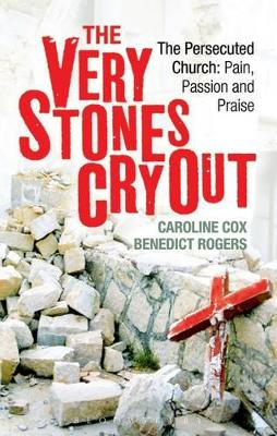 The Very Stones Cry Out by Caroline Cox