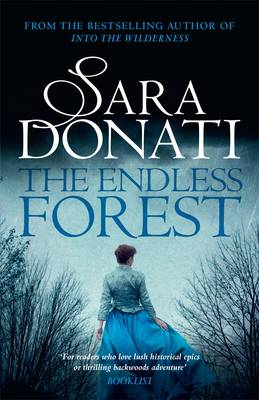 Endless Forest by Sara Donati