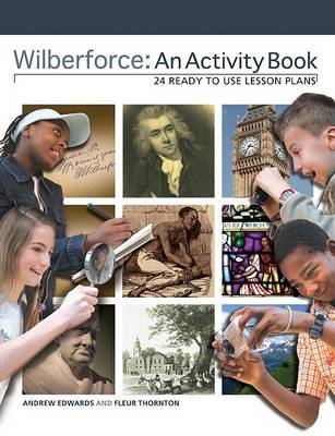 Wilberforce: An Activity Book by Andrew Edwards