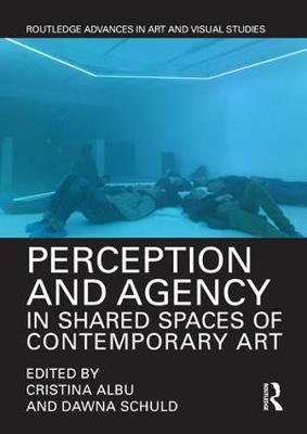 Perception and Agency in Shared Spaces of Contemporary Art book