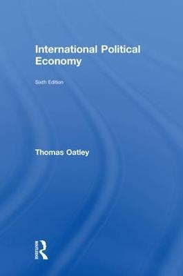International Political Economy by Thomas Oatley
