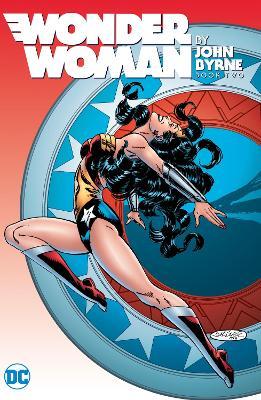 Wonder Woman By John Byrne Vol. 2 book