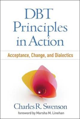 DBT (R) Principles in Action by Charles R. Swenson