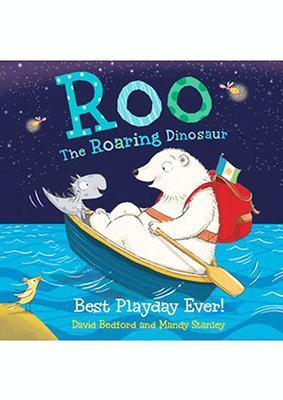 Roo The Roaring Dinosaur by David Bedford