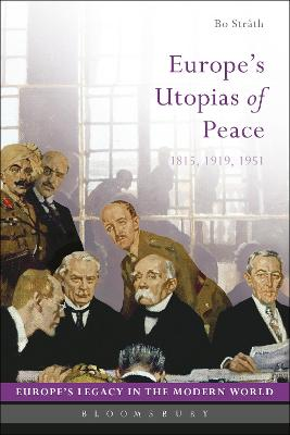 Europe's Utopias of Peace by Bo Strath