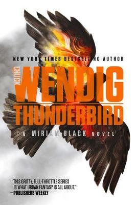 Thunderbird by Chuck Wendig