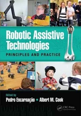 Robotic Assistive Technologies by Pedro Encarnacao