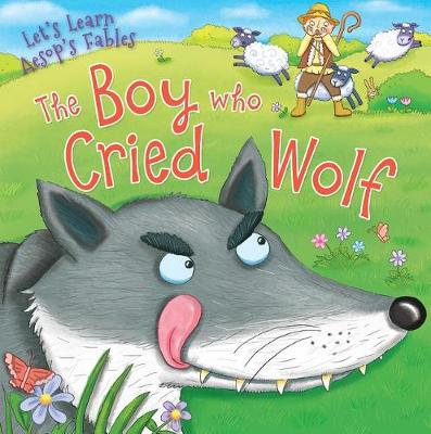 The Boy Who Cried Wolf by Kevin Wood