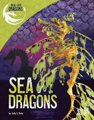 Sea Dragons by Jody Sullivan Rake