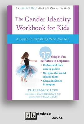 Gender Identity Workbook for Kids: A Guide to Exploring Who You Are by Kelly Storck